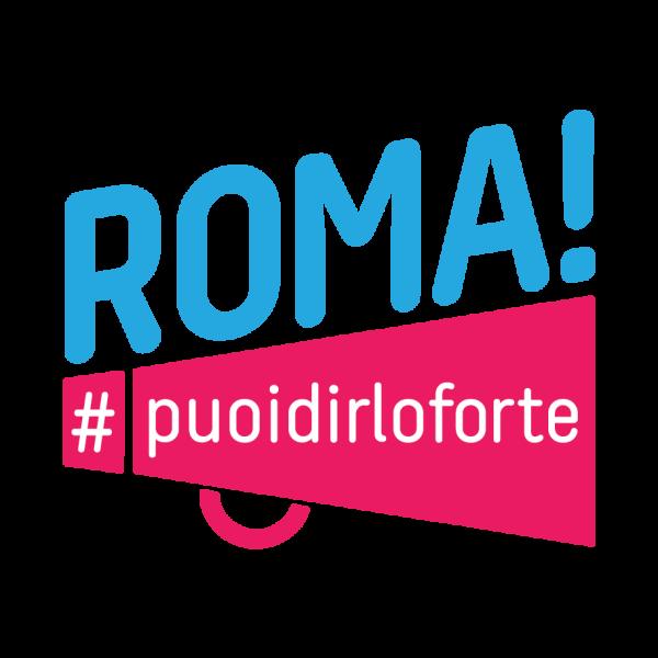 Roma, puoi dirlo forte!