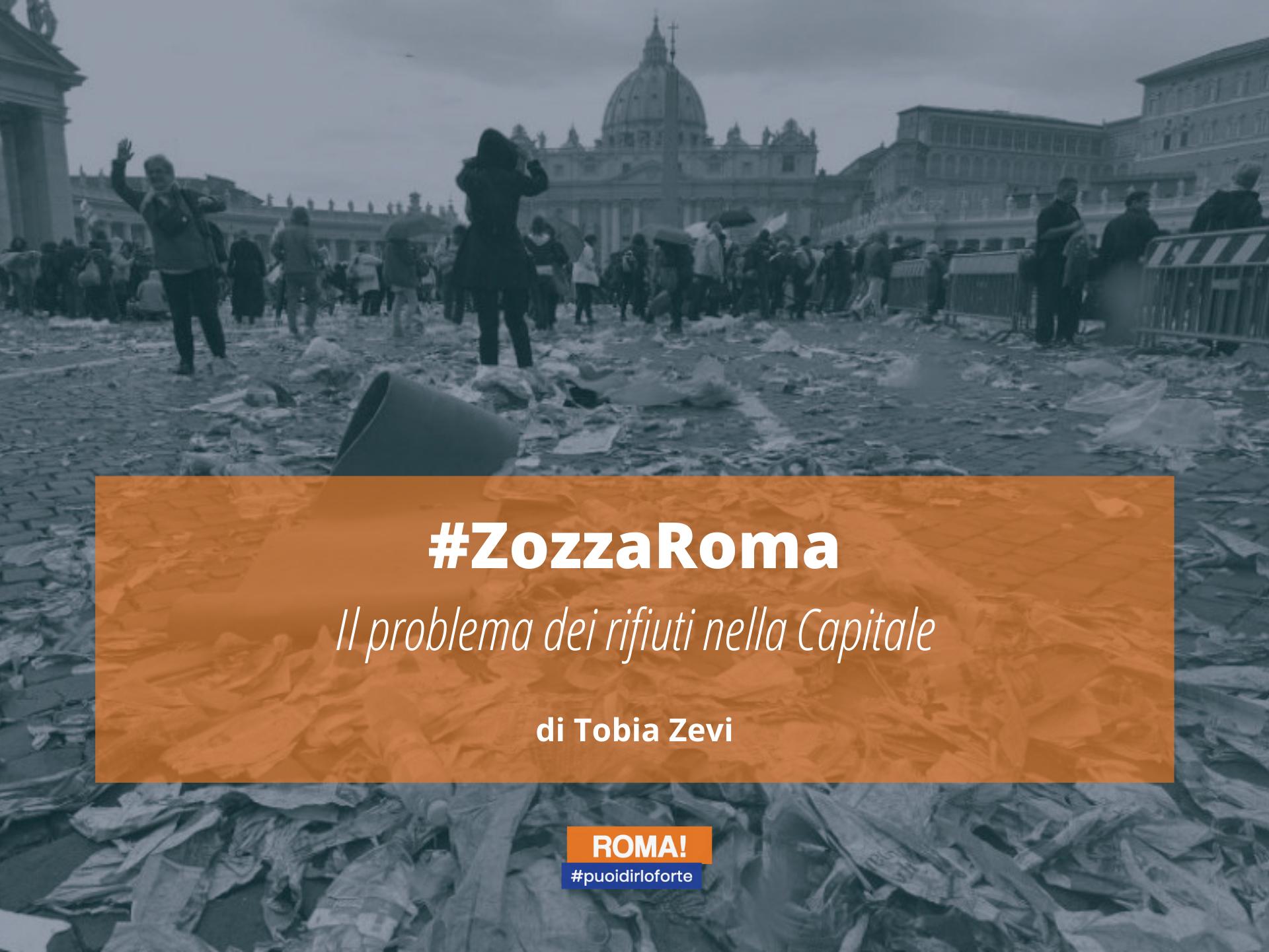#ZozzaRoma. Il problema dei rifiuti nella Capitale